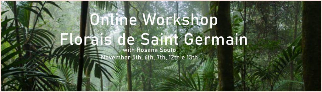 online workshop Florais de Saint germain