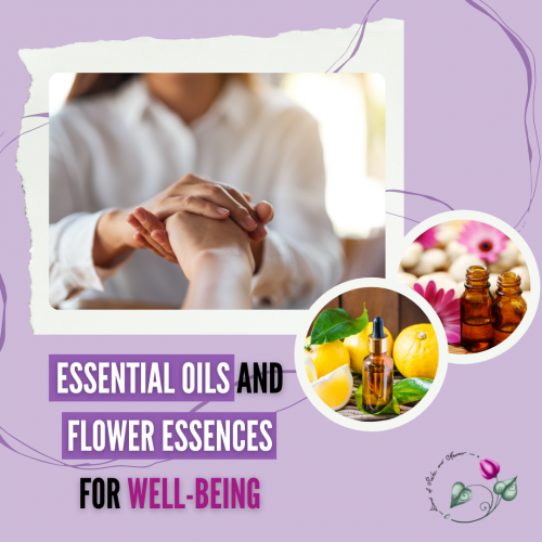 Essential Oils and Flower Essences well-being